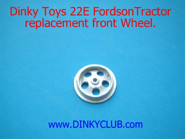 Dinky Toys 22E Farm Tractor Front Wheel [ Each ]